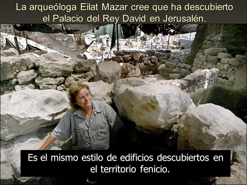 Es el mismo estilo de edificios descubiertos en el territorio fenicio.