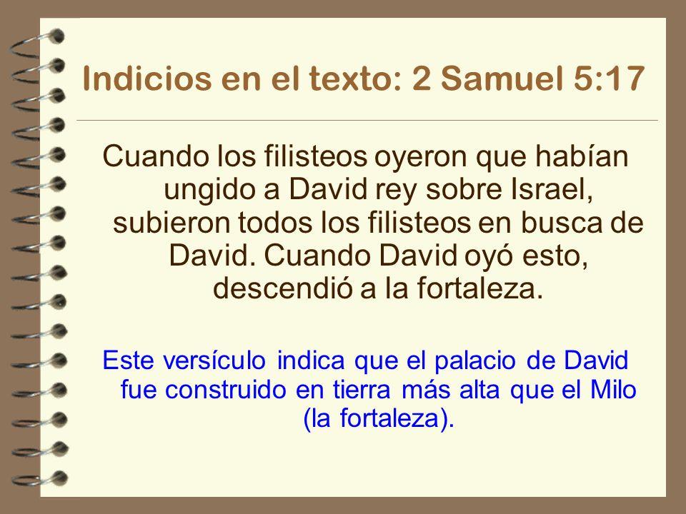 Indicios en el texto: 2 Samuel 5:17