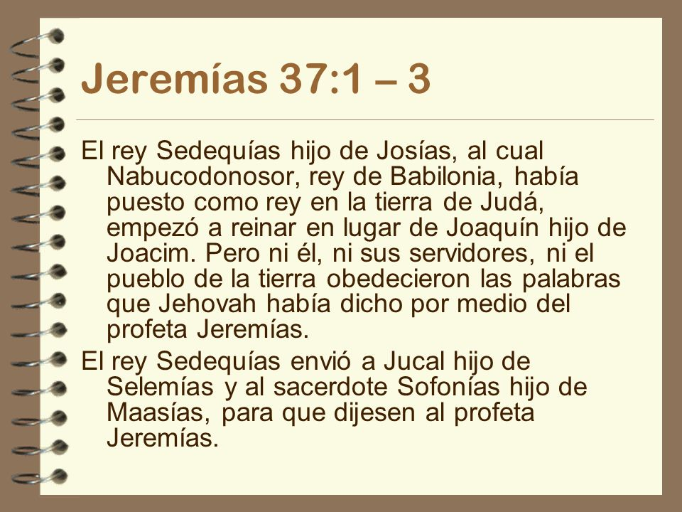 Jeremías 37:1 – 3