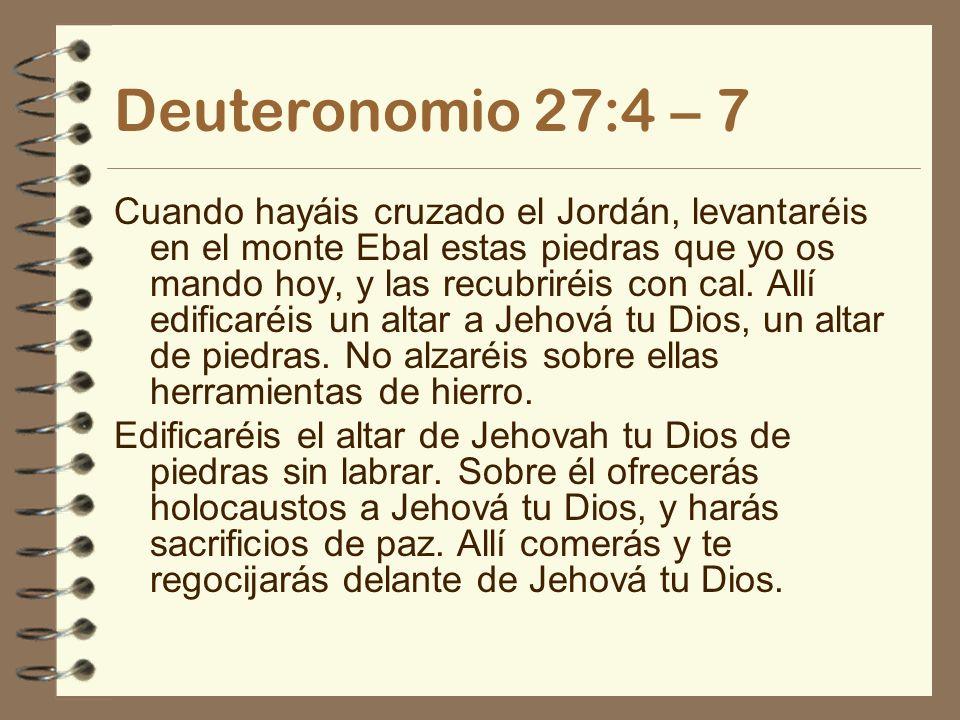 Deuteronomio 27:4 – 7