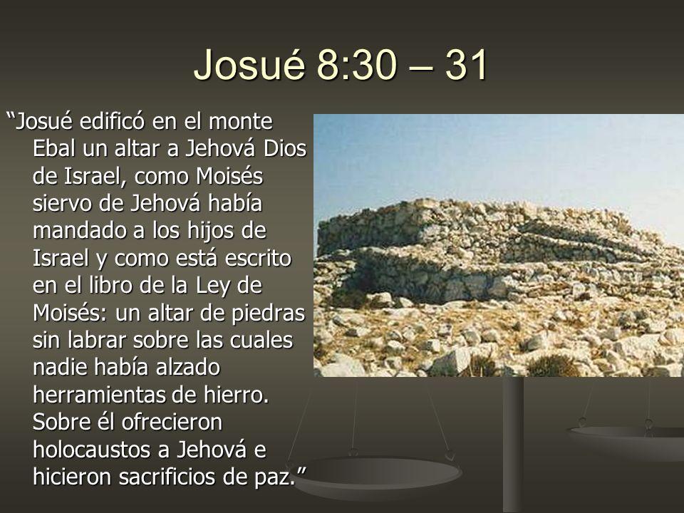 Josué 8:30 – 31