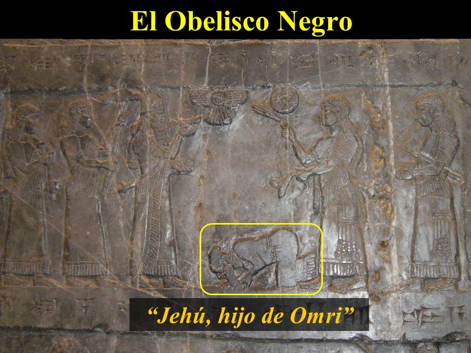 El Obelisco Negro Jehú, hijo de Omri