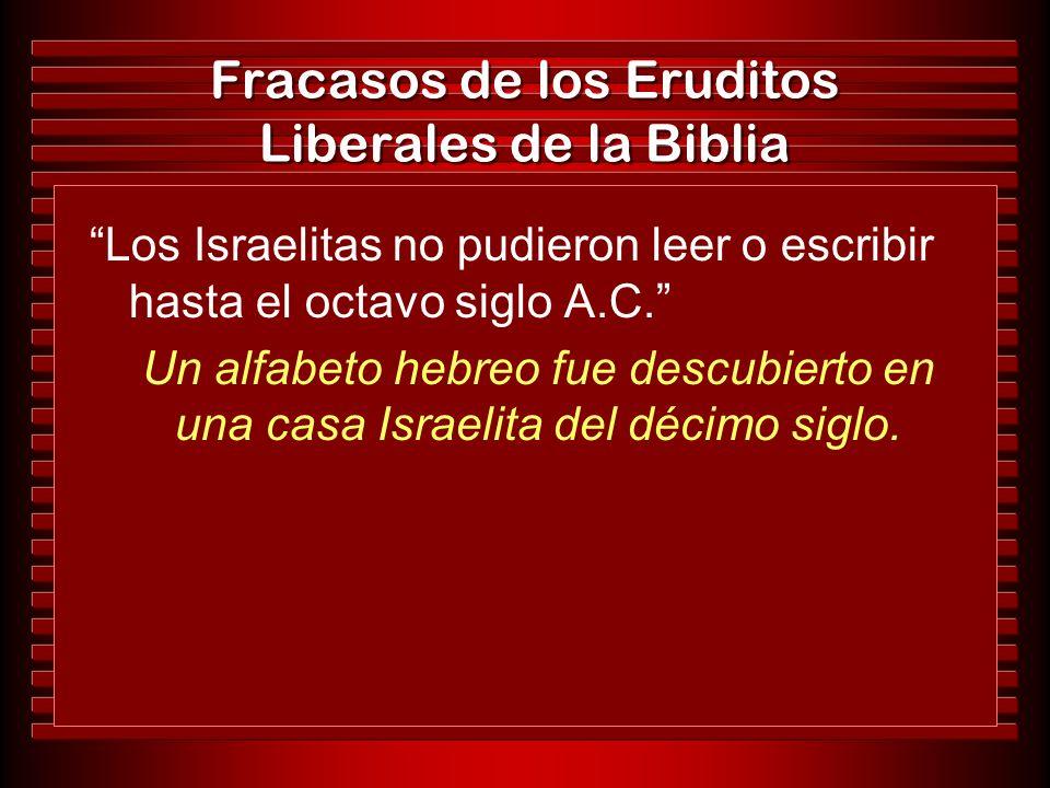 Fracasos de los Eruditos Liberales de la Biblia