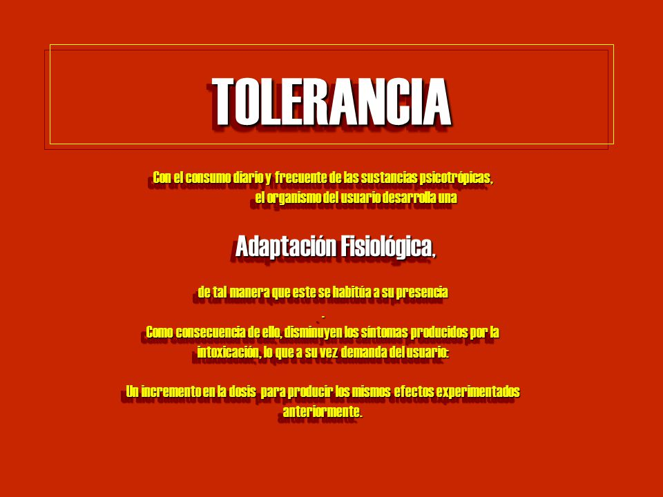 TOLERANCIA Adaptación Fisiológica,