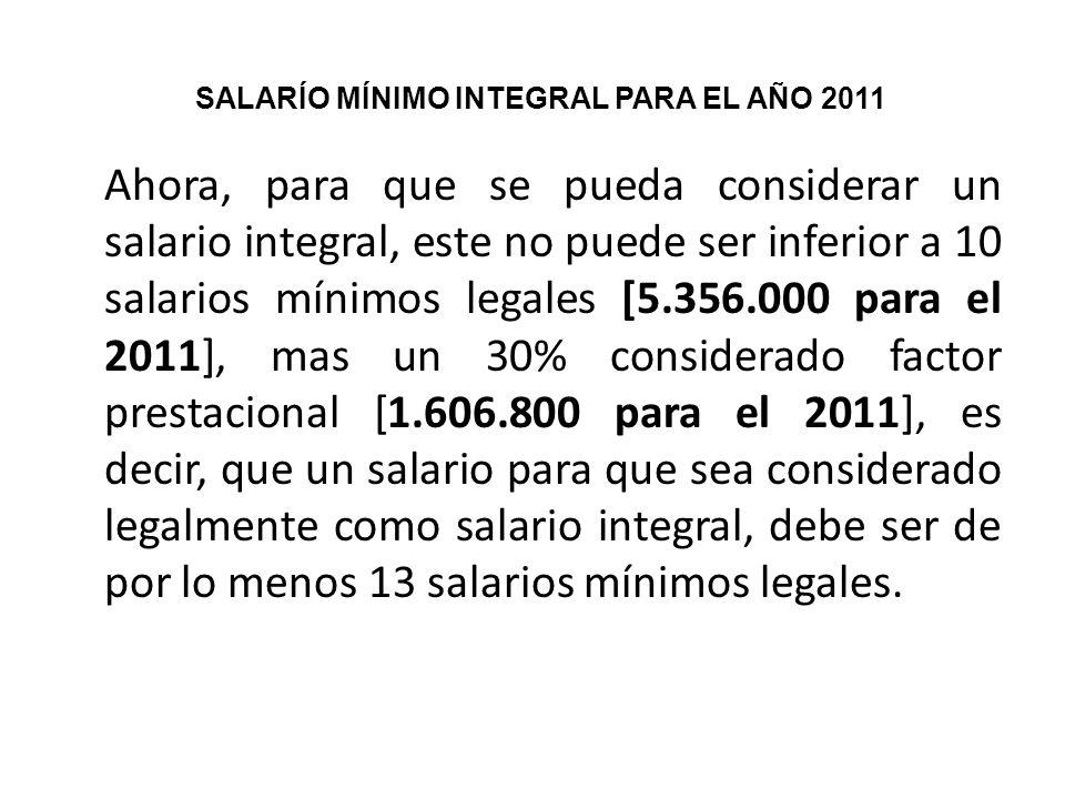 SALARÍO MÍNIMO INTEGRAL PARA EL AÑO 2011