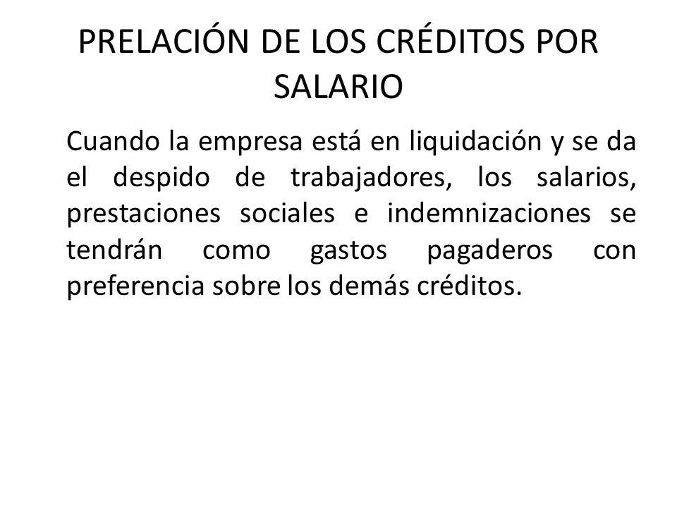 PRELACIÓN DE LOS CRÉDITOS POR SALARIO