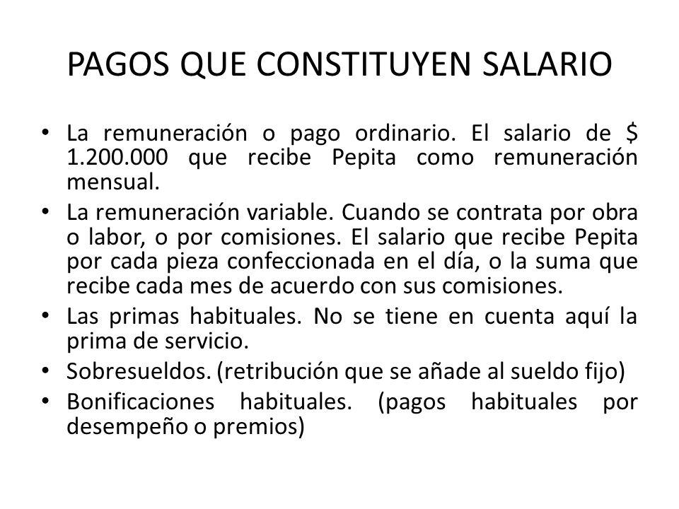 PAGOS QUE CONSTITUYEN SALARIO