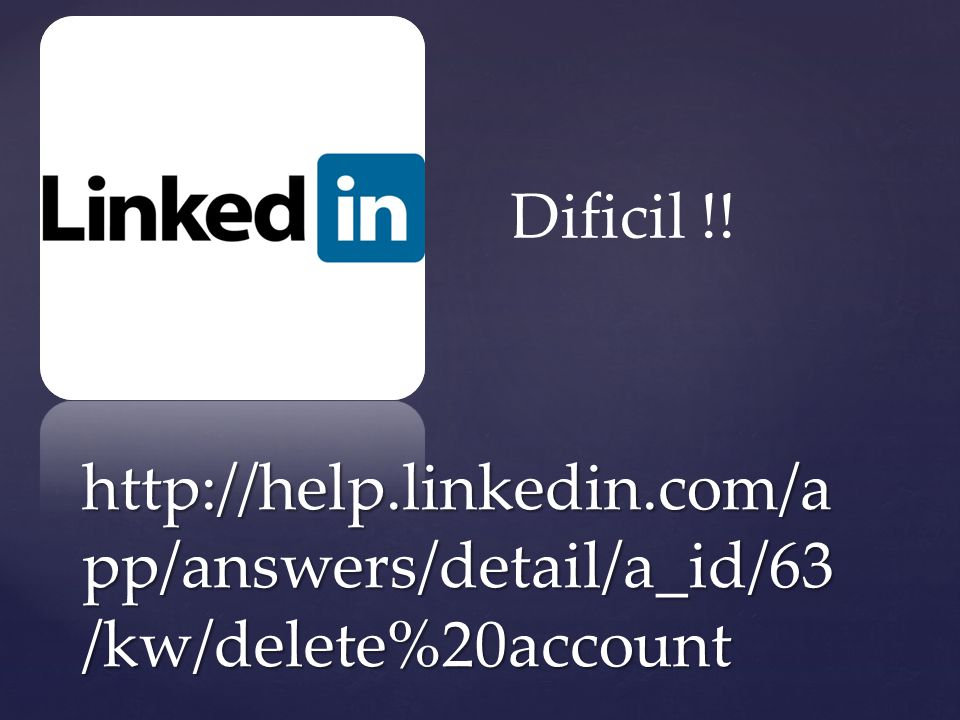 how to delete linkedin account without login