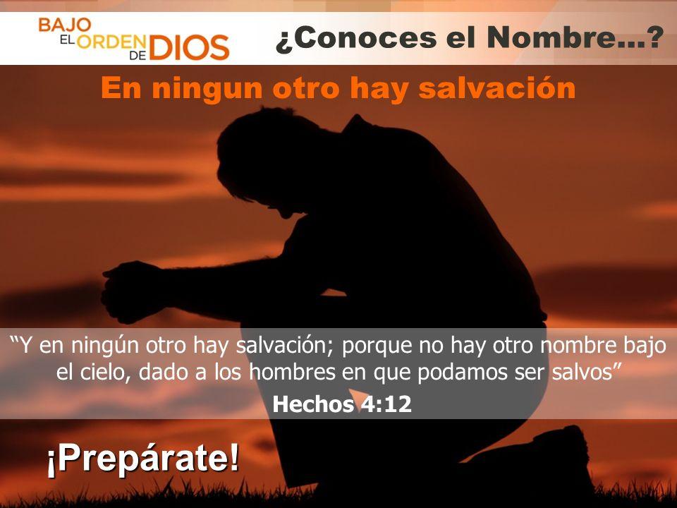 En ningun otro hay salvación