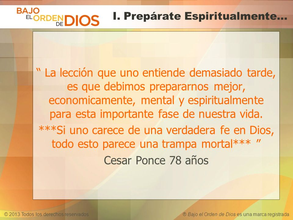 I. Prepárate Espiritualmente…