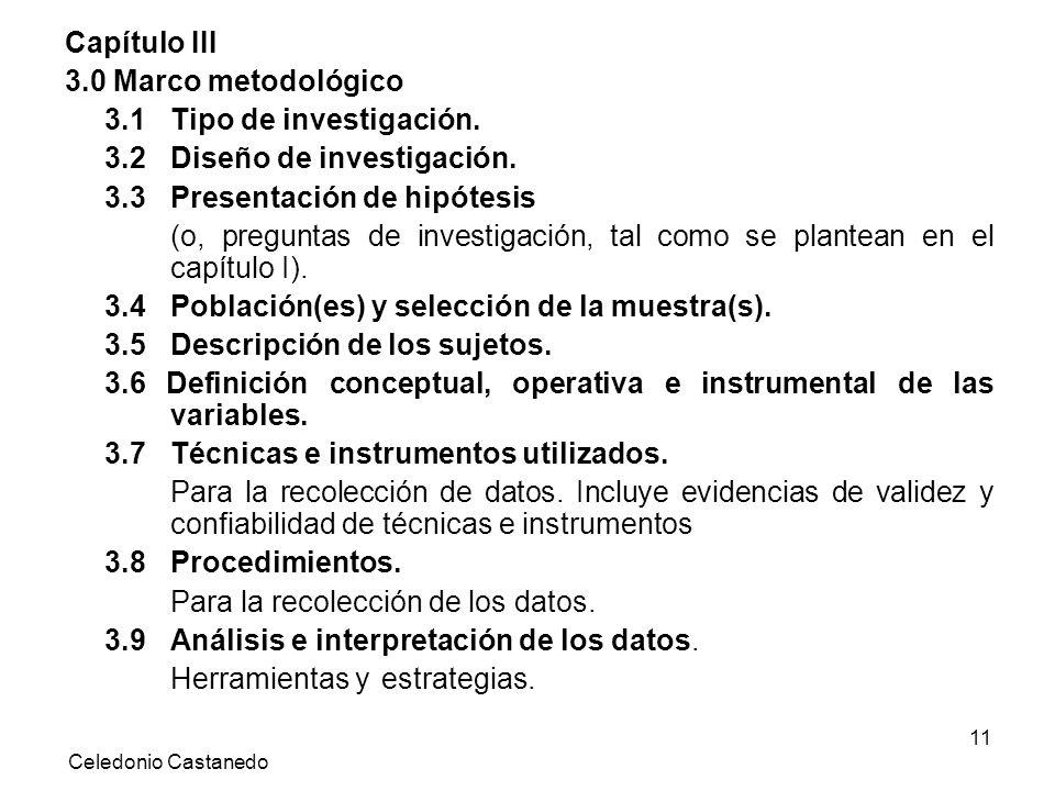 3.2 Diseño de investigación. 3.3 Presentación de hipótesis