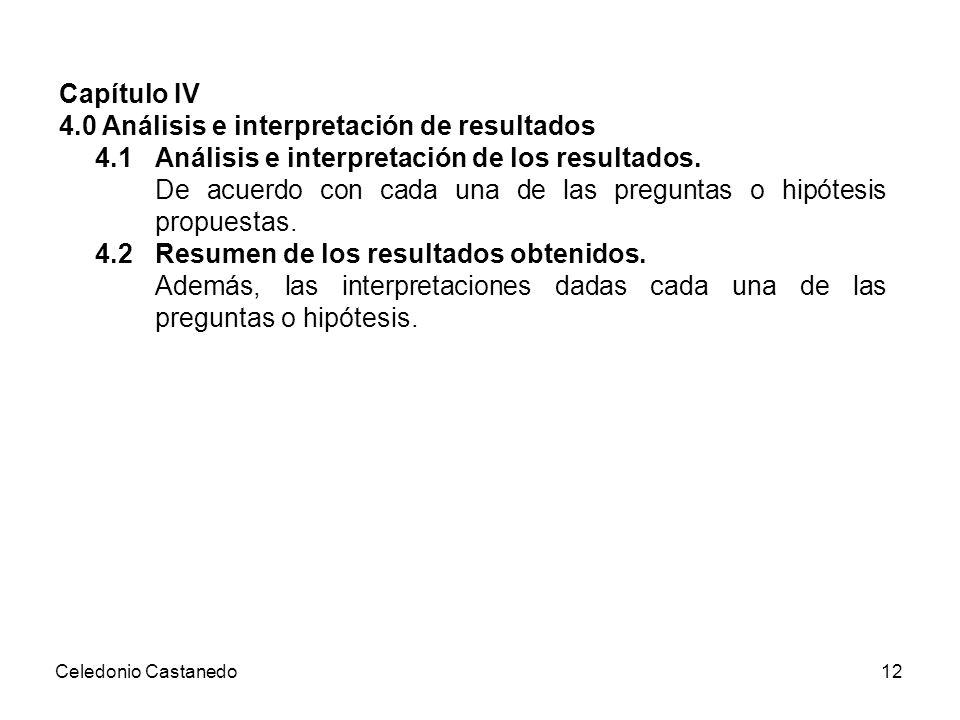 4.0 Análisis e interpretación de resultados