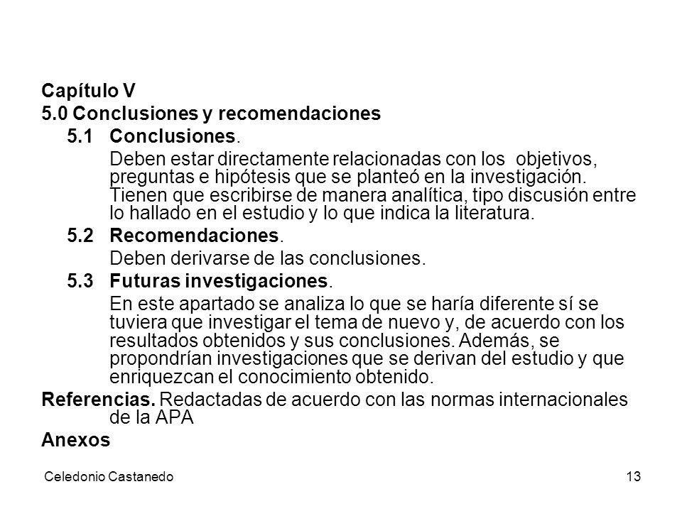 5.0 Conclusiones y recomendaciones 5.1 Conclusiones.