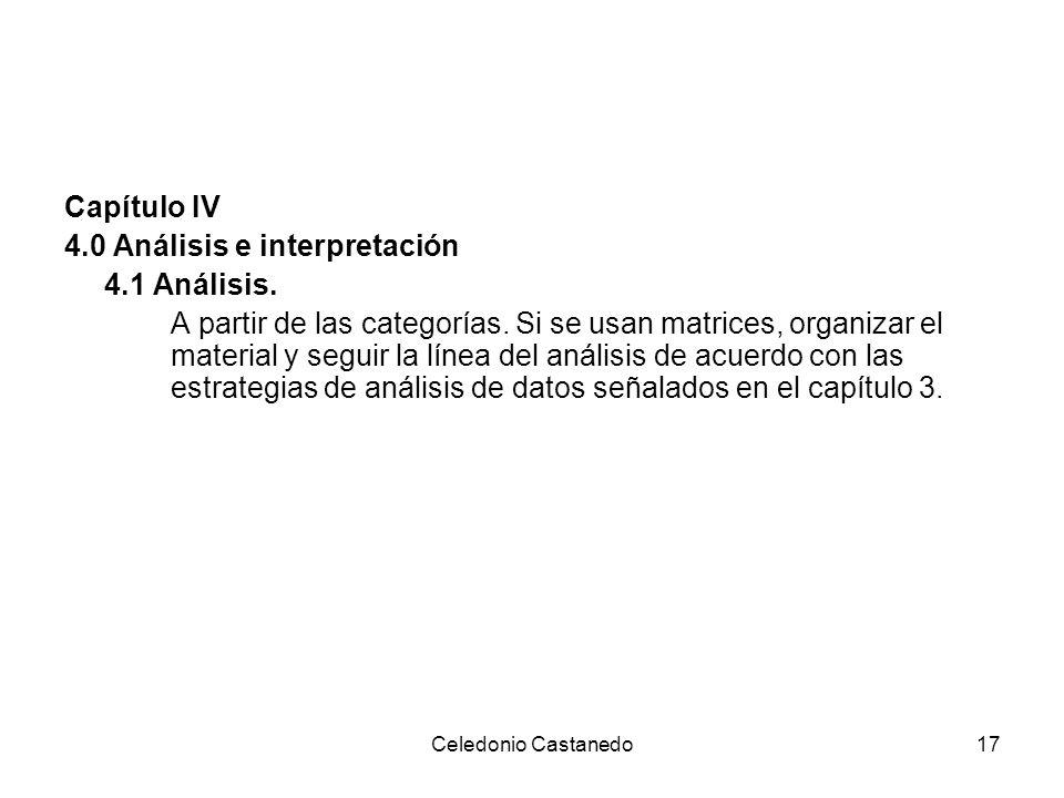 4.0 Análisis e interpretación 4.1 Análisis.