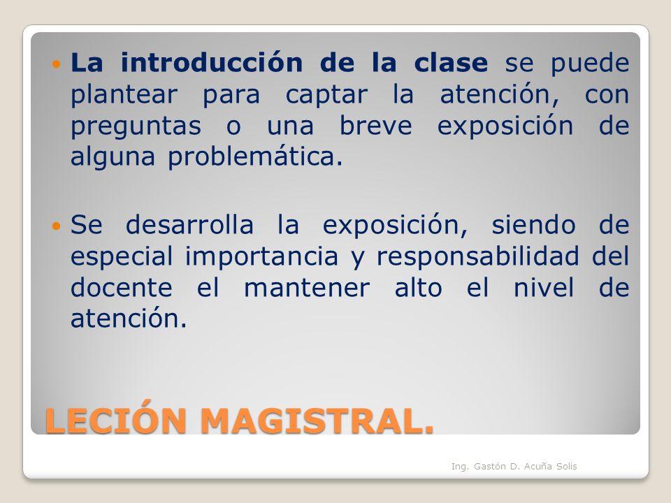 La introducción de la clase se puede plantear para captar la atención, con preguntas o una breve exposición de alguna problemática.