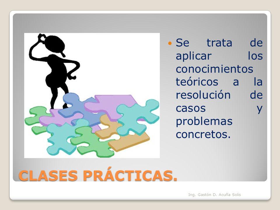 Se trata de aplicar los conocimientos teóricos a la resolución de casos y problemas concretos.