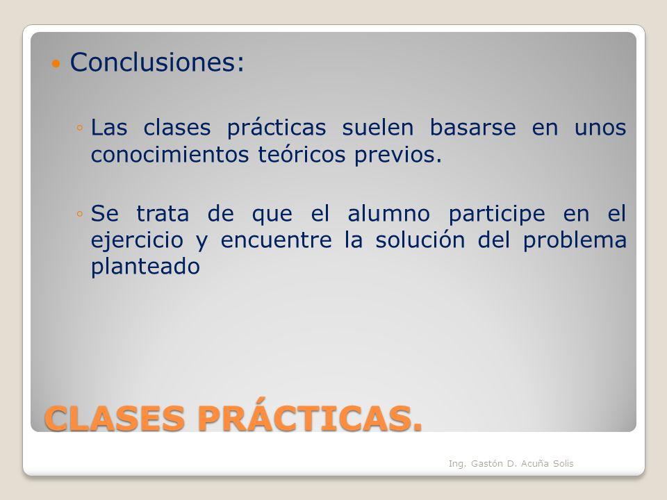CLASES PRÁCTICAS. Conclusiones: