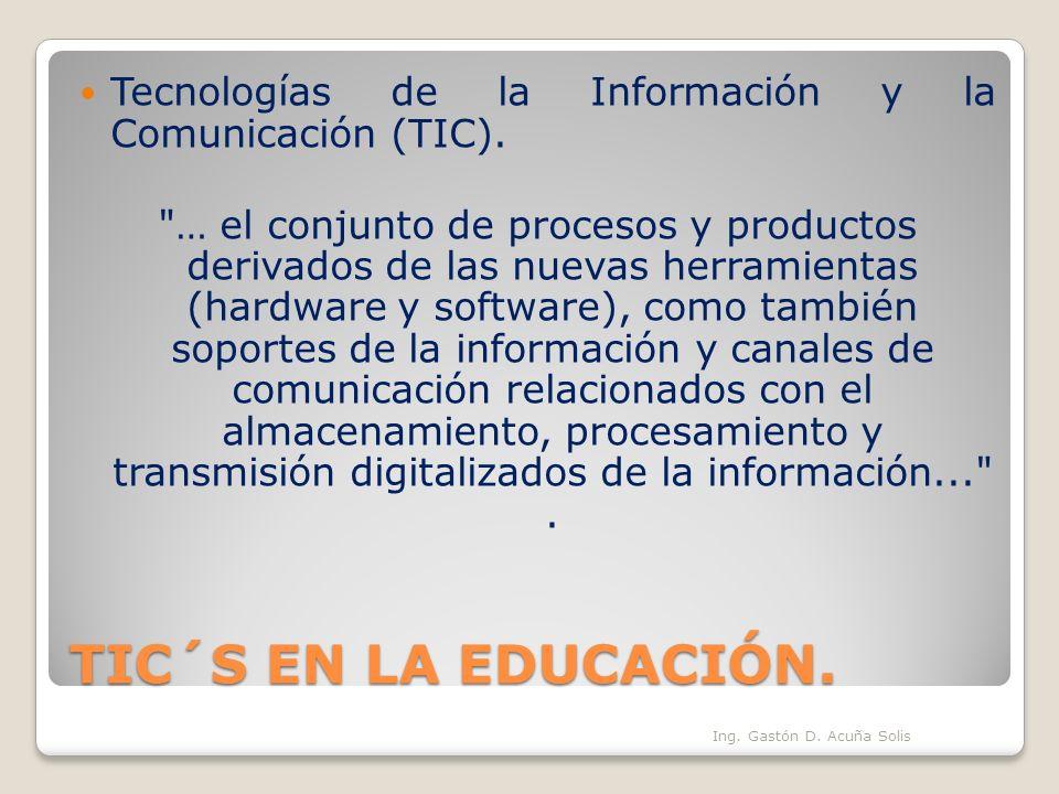 Tecnologías de la Información y la Comunicación (TIC).