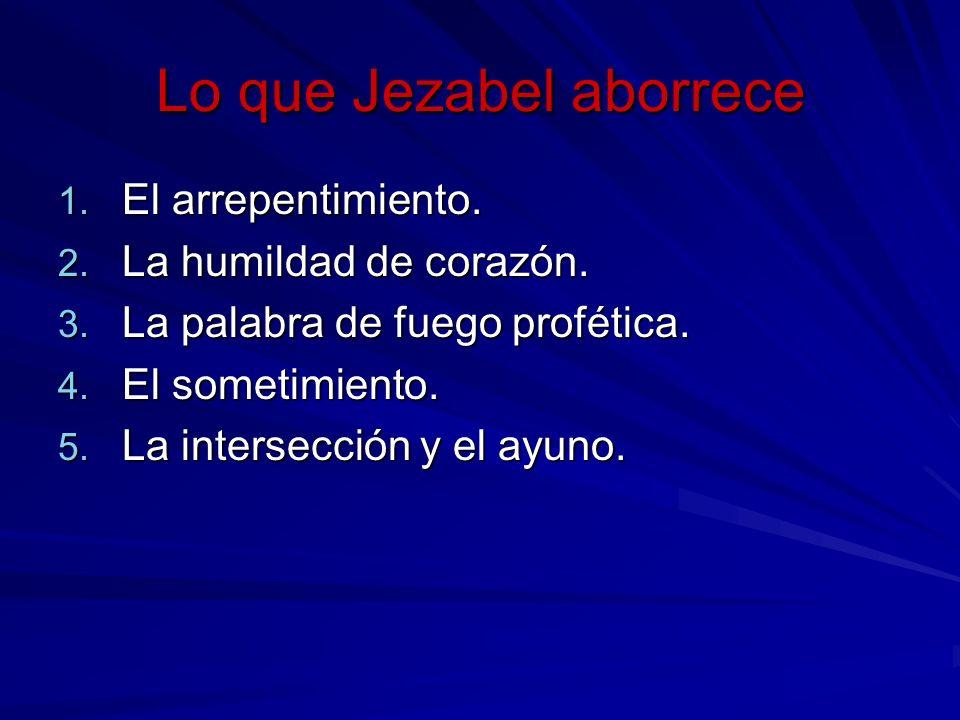 Lo que Jezabel aborrece