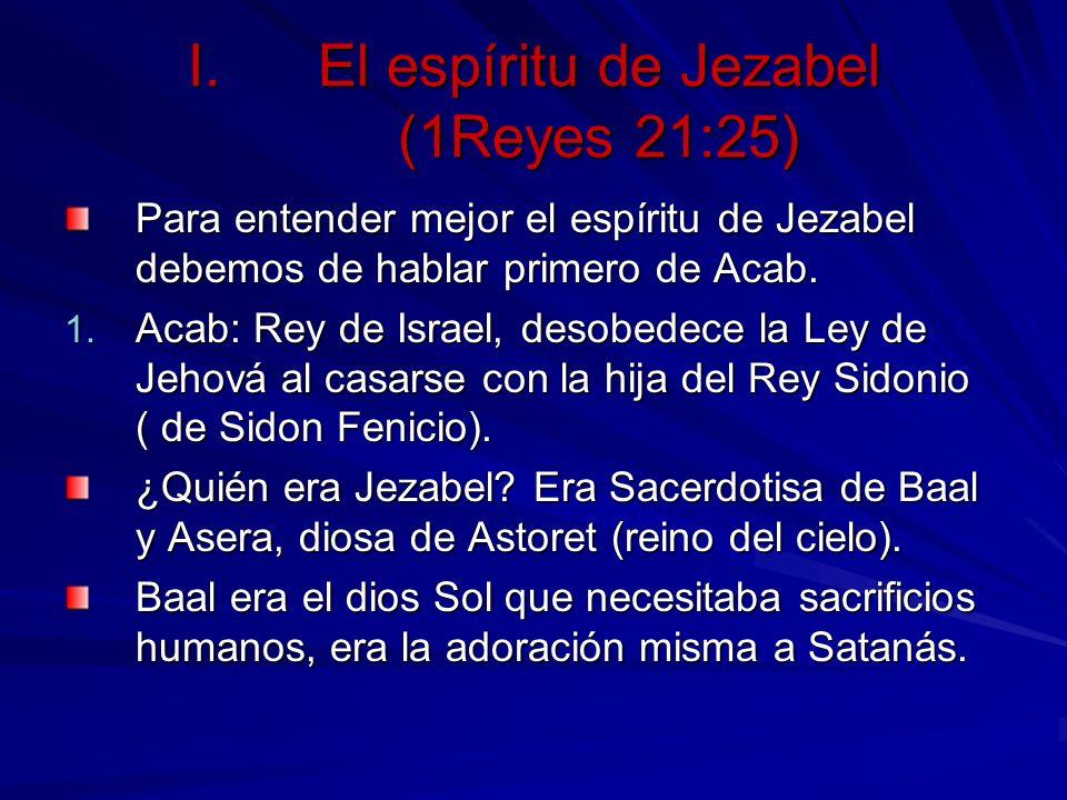 El espíritu de Jezabel (1Reyes 21:25)