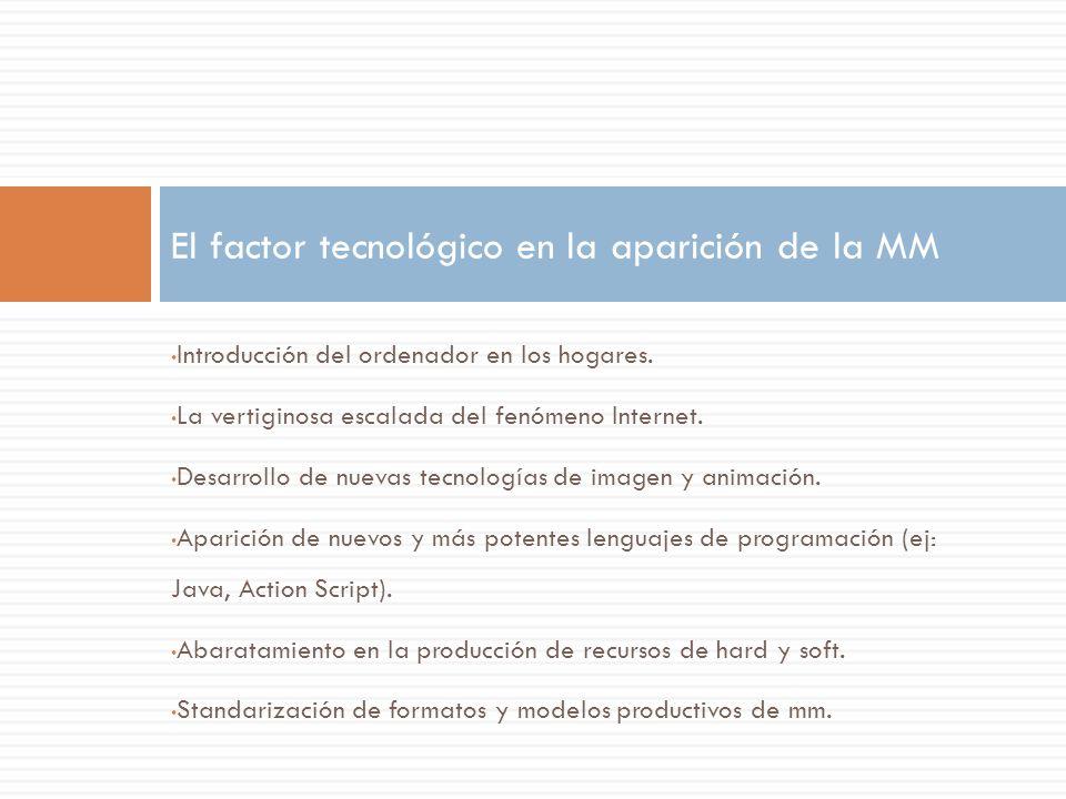 El factor tecnológico en la aparición de la MM