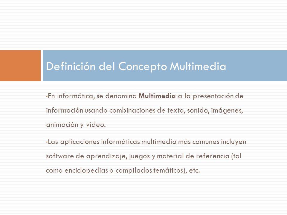 Definición del Concepto Multimedia