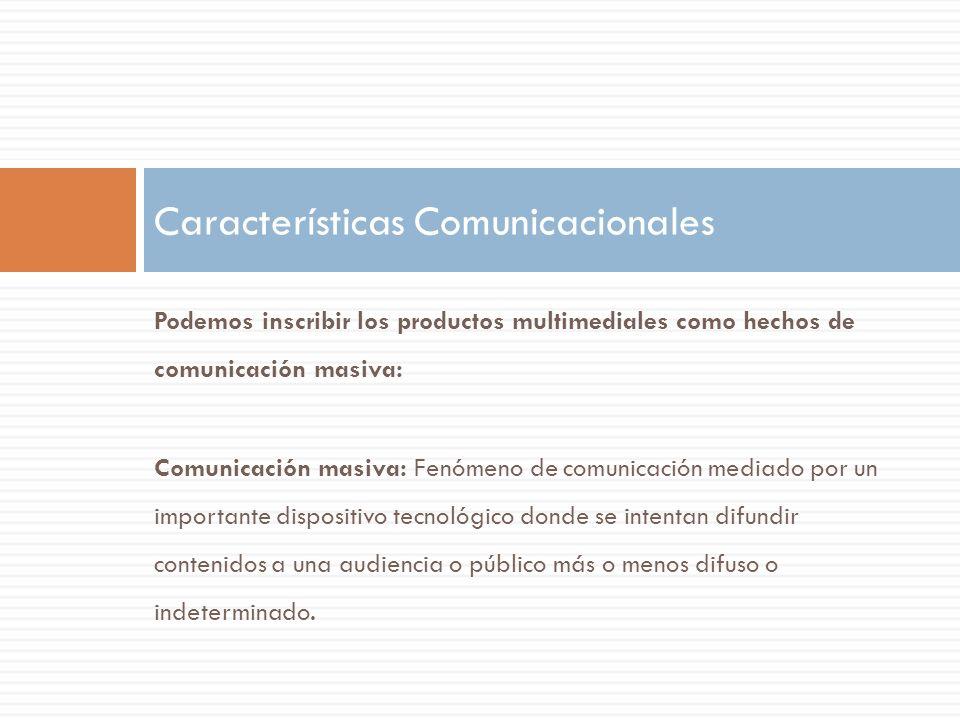 Características Comunicacionales