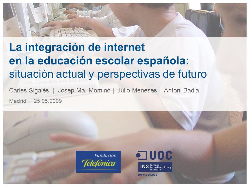 La integración de internet en la educación escolar española: situación actual y perspectivas de futuro