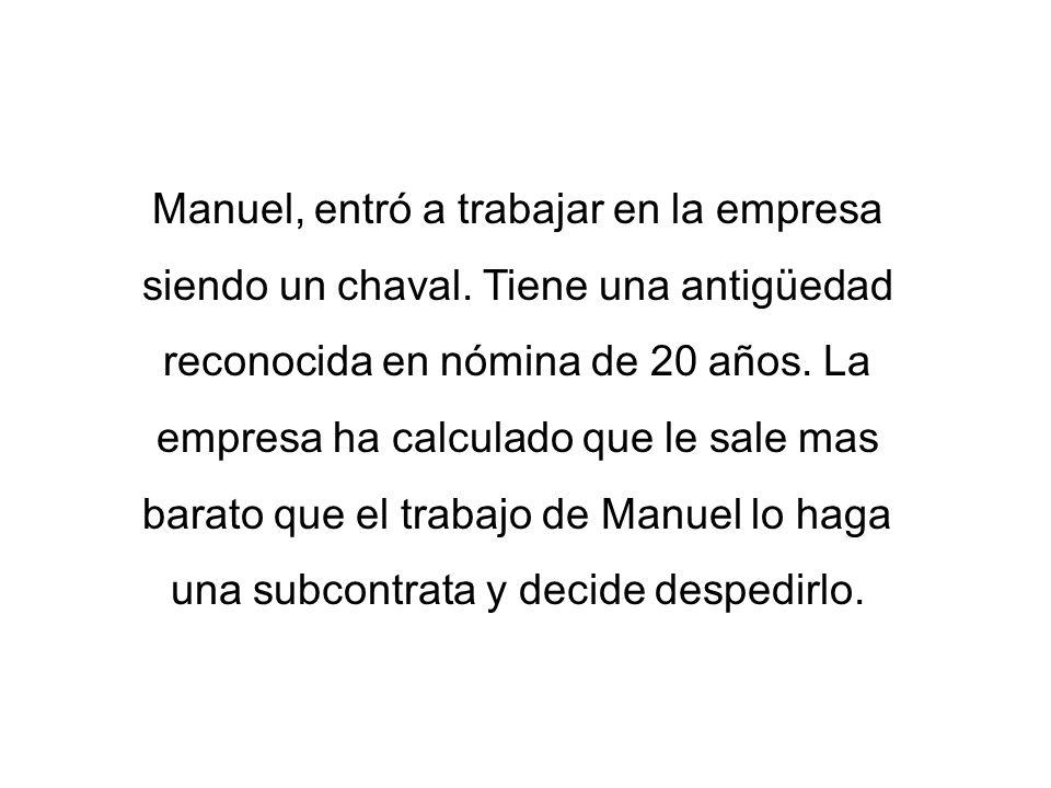 Manuel, entró a trabajar en la empresa siendo un chaval