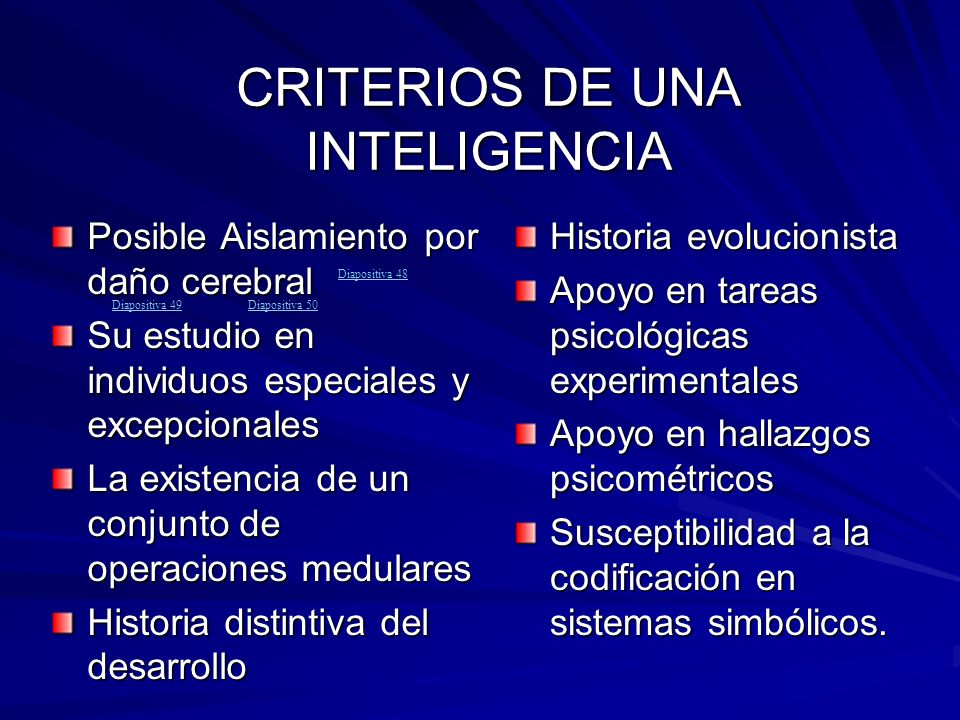 CRITERIOS DE UNA INTELIGENCIA