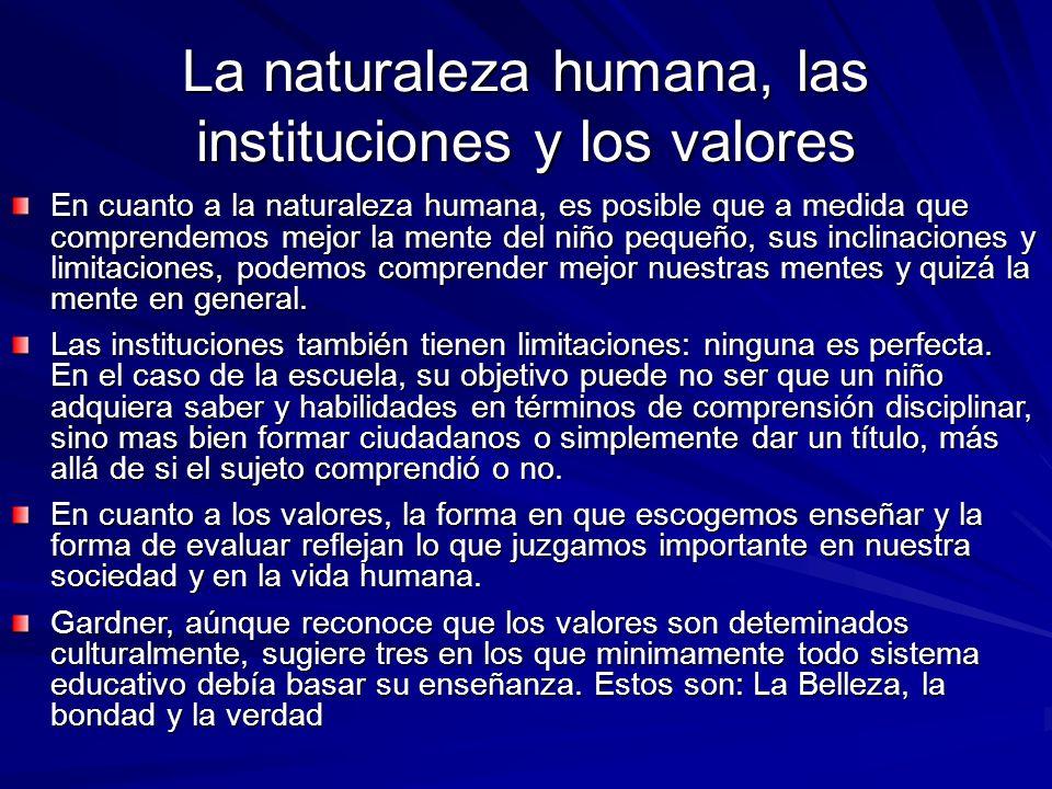La naturaleza humana, las instituciones y los valores