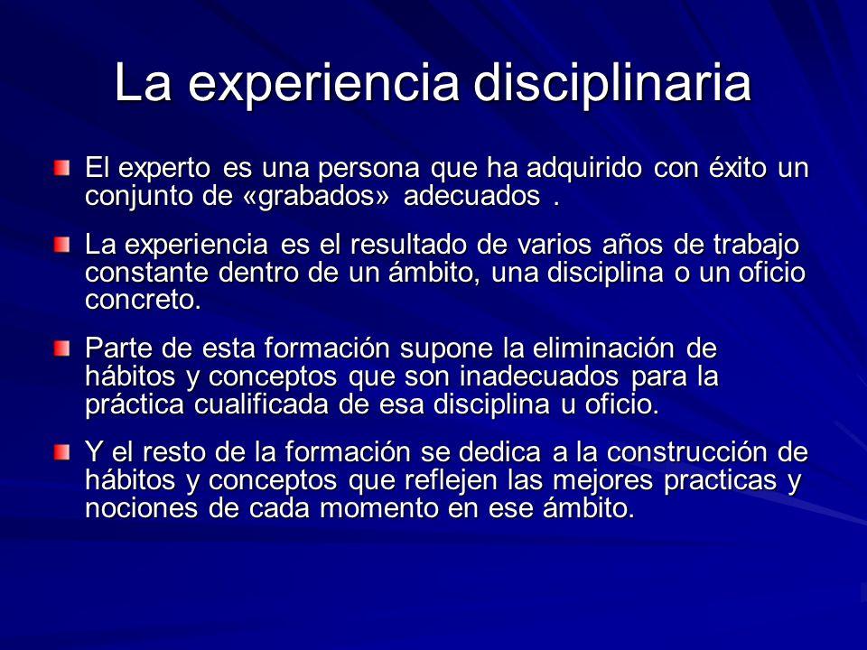 La experiencia disciplinaria