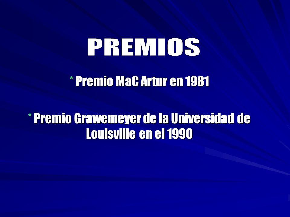 * Premio Grawemeyer de la Universidad de Louisville en el 1990