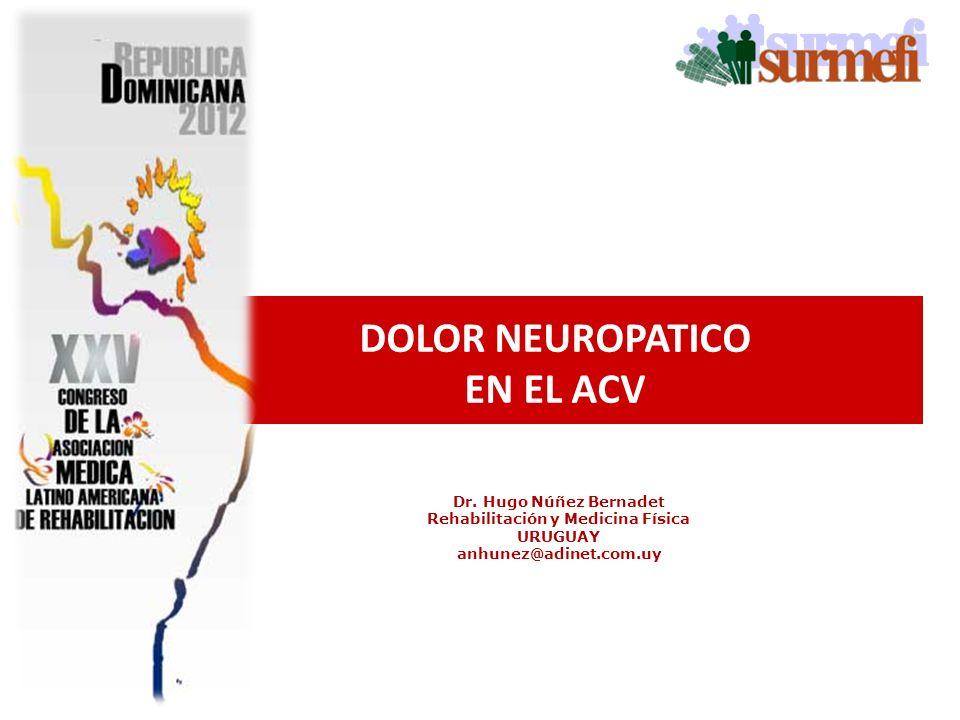 DOLOR NEUROPATICO EN EL ACV Rehabilitación y Medicina Física