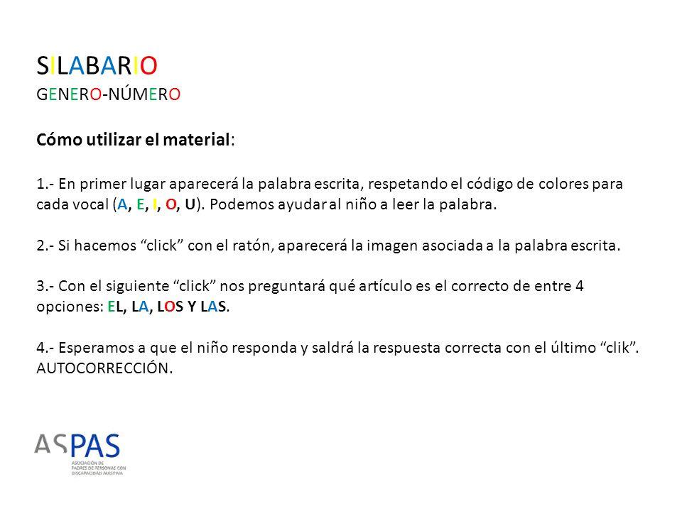 SILABARIO GENERO-NÚMERO Cómo utilizar el material: 1