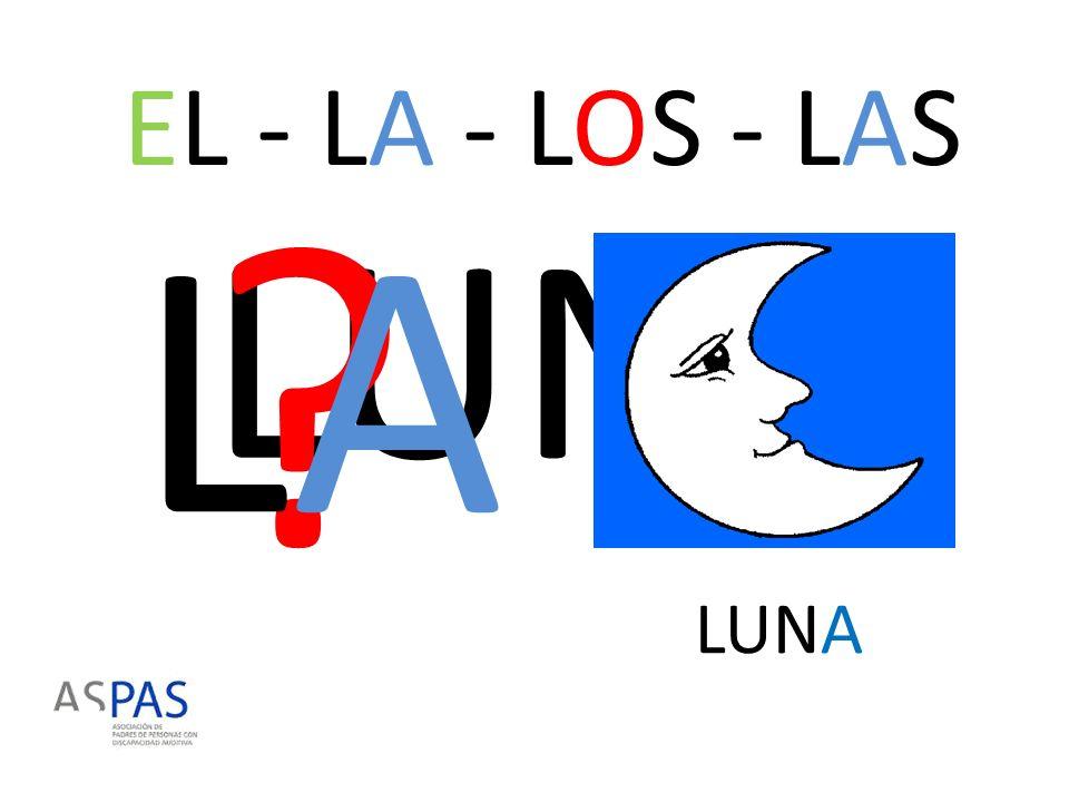 EL - LA - LOS - LAS LA LUNA LUNA