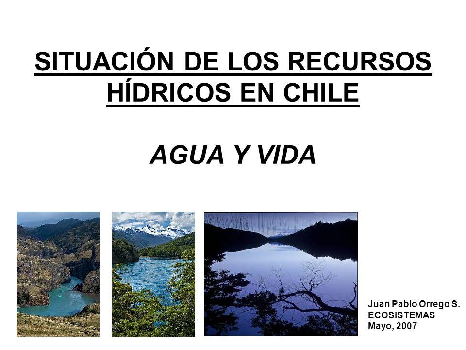 SITUACIÓN DE LOS RECURSOS HÍDRICOS EN CHILE