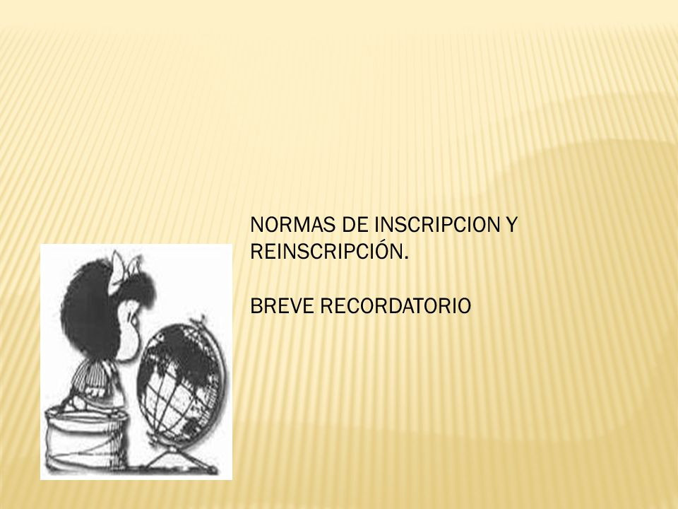 NORMAS DE INSCRIPCION Y REINSCRIPCIÓN.