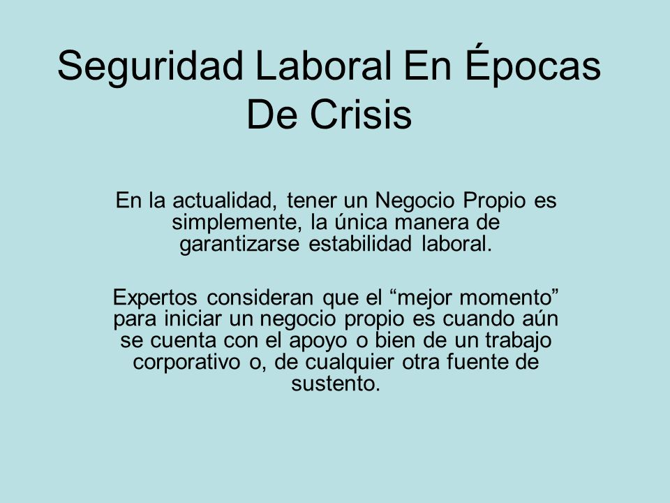Seguridad Laboral En Épocas De Crisis