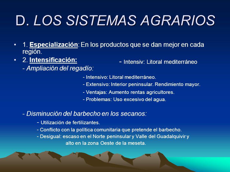 D. LOS SISTEMAS AGRARIOS