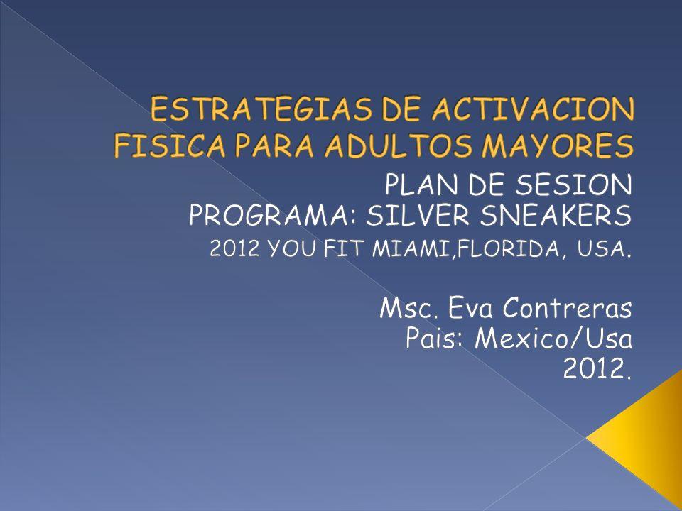 ESTRATEGIAS DE ACTIVACION FISICA PARA ADULTOS MAYORES