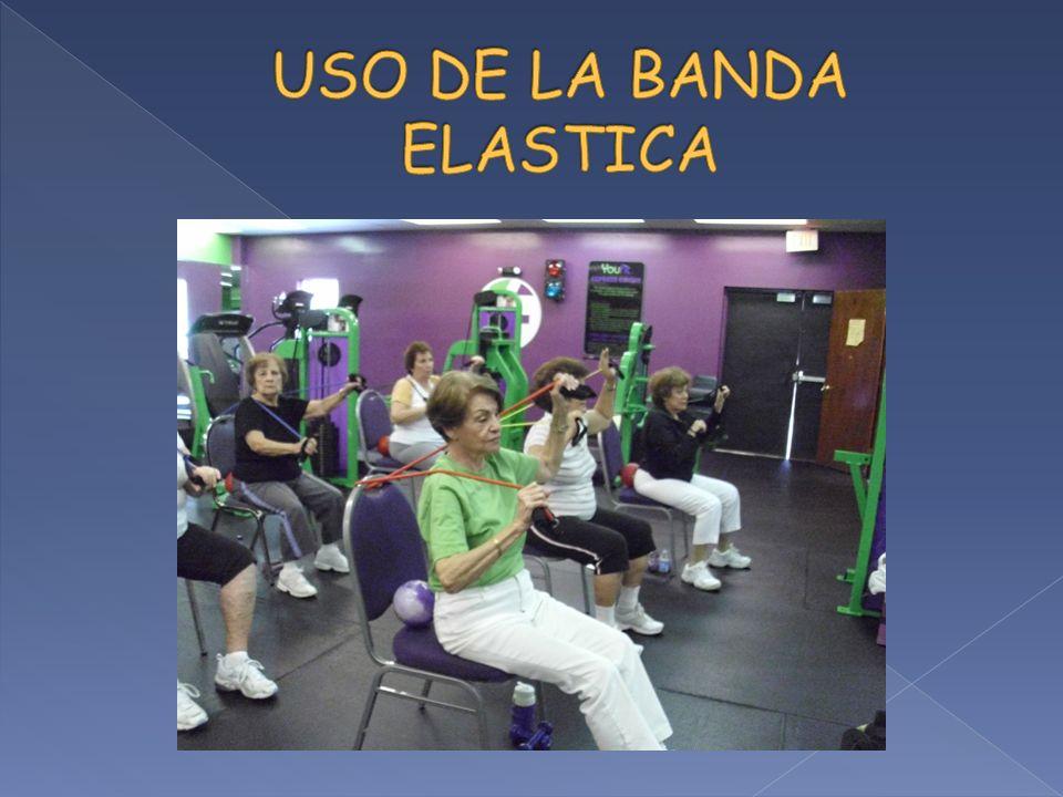 USO DE LA BANDA ELASTICA