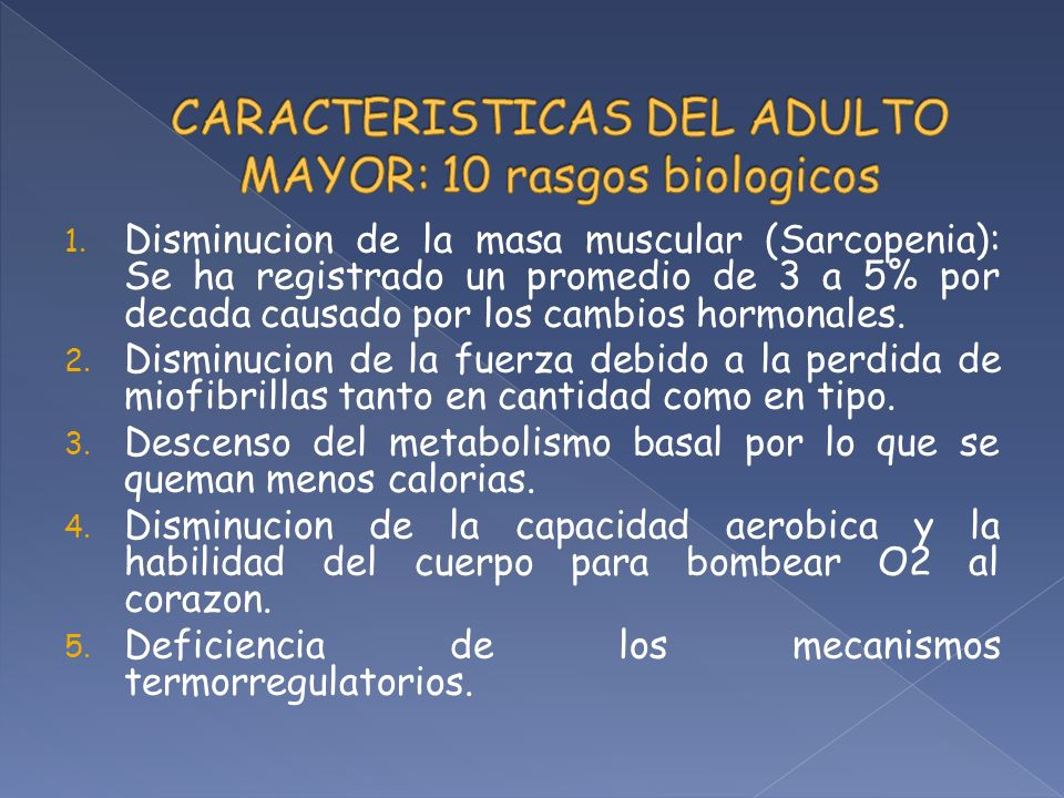 CARACTERISTICAS DEL ADULTO MAYOR: 10 rasgos biologicos