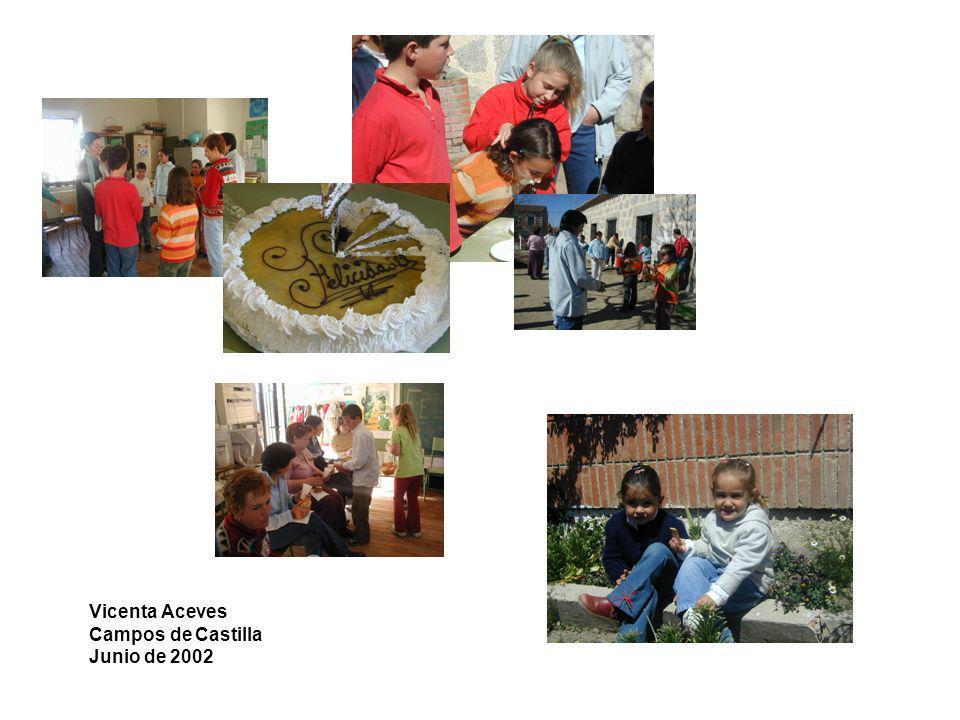 Vicenta Aceves Campos de Castilla Junio de 2002