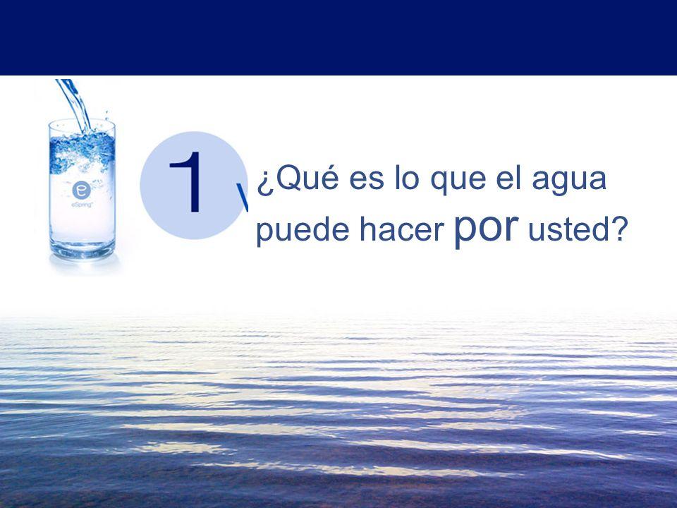 ¿Qué es lo que el agua puede hacer por usted