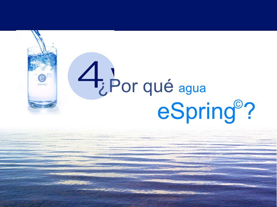 ¿Por qué agua eSpring ©