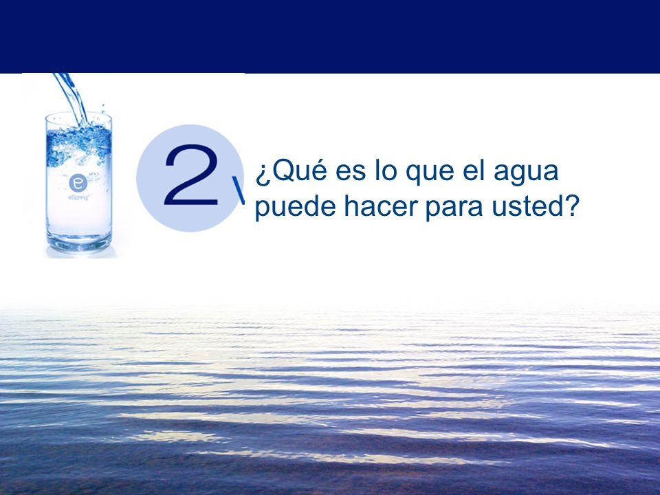 ¿Qué es lo que el agua puede hacer para usted