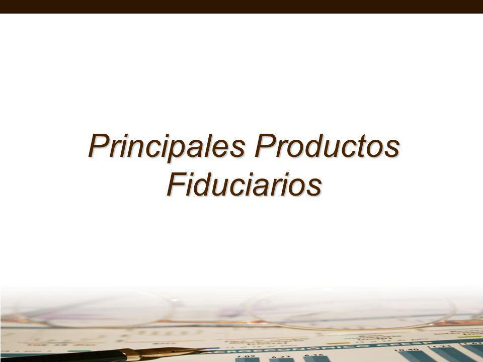 Principales Productos Fiduciarios