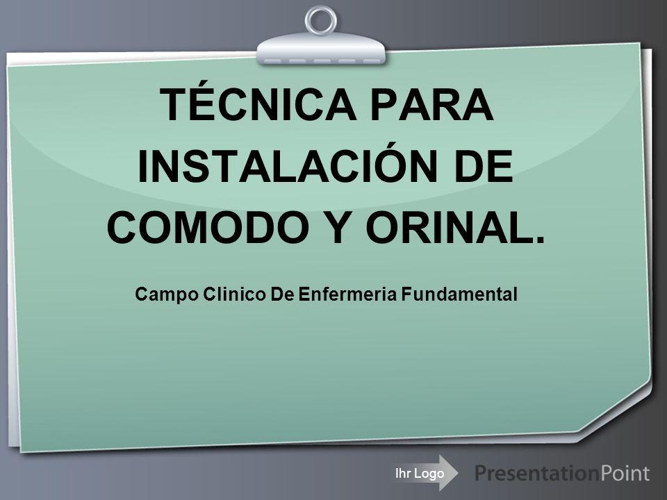 TÉCNICA PARA INSTALACIÓN DE COMODO Y ORINAL.