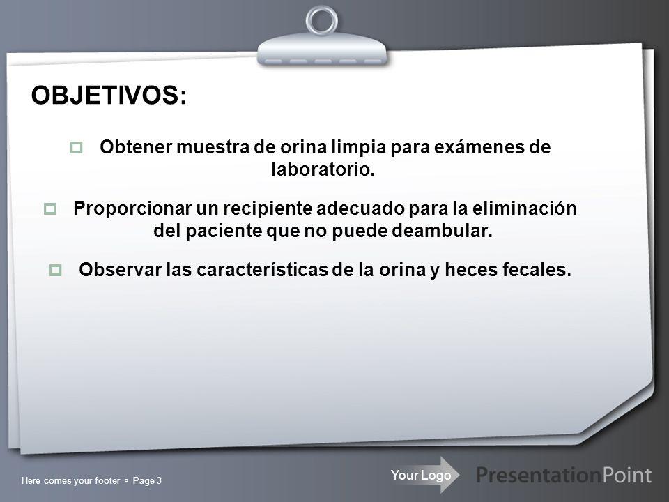 OBJETIVOS: Obtener muestra de orina limpia para exámenes de laboratorio.